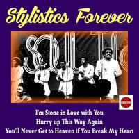 Stylistics Forever — The Stylistics