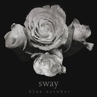 Sway — Blue October