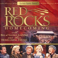 Red Rocks Homecoming — Bill & Gloria Gaither