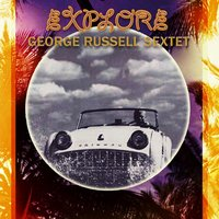 Explore — George Russell Sextet
