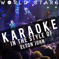 Karaoke (In the Style of Elton John) — Ameritz Karaoke World Stars