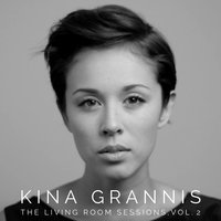 The Living Room Sessions Vol. 2 — Kina Grannis