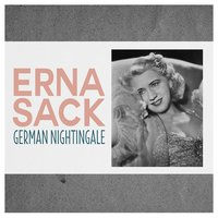 German Nightingale — Erna Sack