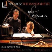 The Art of the Bandonion: Sébastien Authemayou — Duo Intermezzo, Иоганн Себастьян Бах