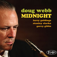 Midnight — Stanley Clarke, Larry Goldings, Doug Webb, Gerry Gibbs