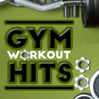 Gym Workout Hits — Gym Music Workout Personal Trainer, Musique de Gym Club, Gym Music Workout Personal Trainer|Musique de Gym Club