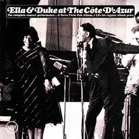 Ella & Duke At The Cote d'Azur — Ella Fitzgerald, Duke Ellington