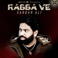 Rabba Ve — Sardar Ali