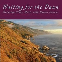 Waiting for the Dawn (With Nature Sounds) — John McClung