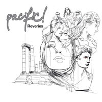 Reveries - Deluxe Version — Pacific!