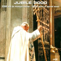 Jubilee 2000: 2000 Years of Sacred Music — сборник