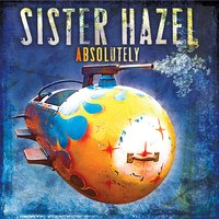 Absolutely — Sister Hazel