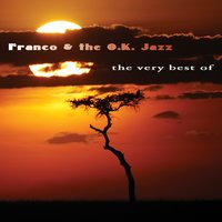 The Very Best Of — Franco & O.K. Jazz
