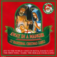 Away In A Manger — The Mistletoe Singers