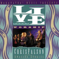 Live Worship With Chris Falson And The Amazing Stories — Chris Falson