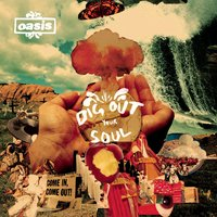Dig Out Your Soul — Oasis