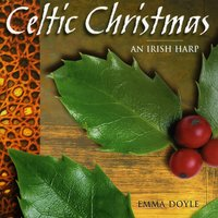 Celtic Christmas - An Irish Harp — Emma Doyle