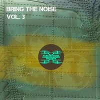 Bring the Noise, Vol. 3 — сборник