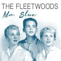 Mr. Blue — The Fleetwoods