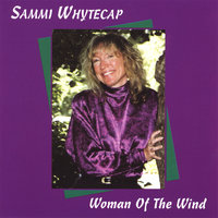 Woman Of The Wind — Sammi Whytecap