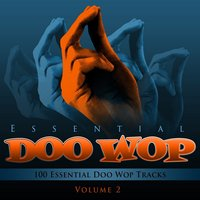 Essential Doo Wop, Vol. 2 (100 Essential Doo Wop Tracks) — Little Anthony & The Imperials