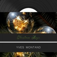 Christmas Magic — Yves Montand