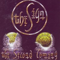 The Second Coming — The Sign