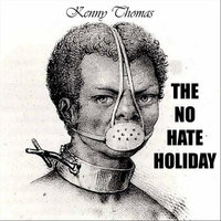 The No Hate Holiday - Single — Kenny Thomas