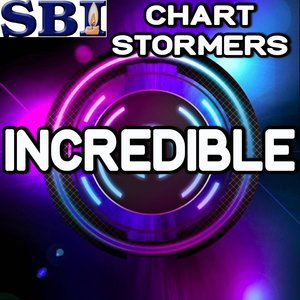 Chart stormers - Incredible