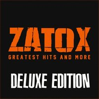 Zatox: Greatest Hits and More — сборник