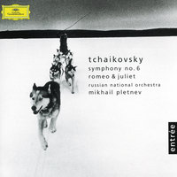 Tchaikovsky: Symphony No. 6 op. 74 (Pathétique) / Romeo and Juliet Fantasy — Russian National Orchestra, Михаил Плетнёв