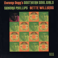 Swamp Dogg's Southern Soul Girls — Sandra Phillips, Bette Williams