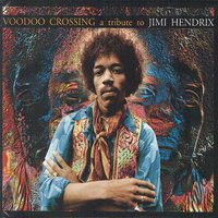 Voodoo Crossing A Tribute To Jimi Hendrix — сборник