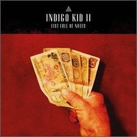 II: Fist Full of Notes — Iain Ballamy, Martin France, Tim Harries, Trish Clowes, Indigo Kid, Dan Messore