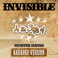 Invisible (In the Style of Hunter Hayes) - Single — Ameritz Top Tracks
