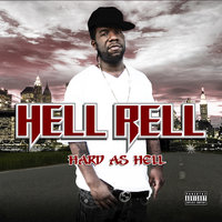 Hard as Hell — Hell Rell