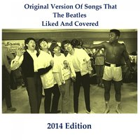 Original Versions of Songs That the Beatles Liked and Covered — сборник