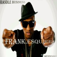 Handle Business — Mellow Mac, Velli, Frank.Esquire