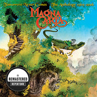 Tomorrow Never Comes - The Anthology - Best Of — Magna Carta