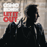 Let It Out - EP — Osmo Ikonen