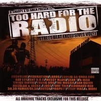 2 Hard For The Radio Street Beat Exclusives Vol. 1 — сборник