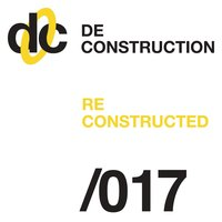 Deconstruction Reconstructed 017 — сборник