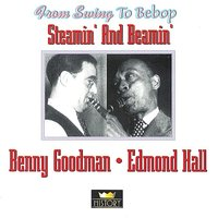 Steamin' And Beamin' — Benny Goodman