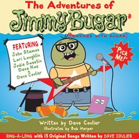 The Adventures of Jimmy Bugar — Dave Coulier