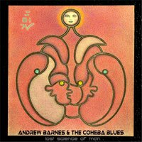 Lost Science of Man — Andrew Barnes & The Coheba Blues