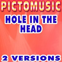 Hole In the Head — Pictomusic