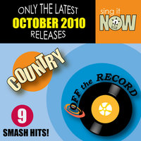 October 2010: Country Smash Hits — Off The Record