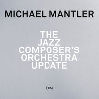 The Jazz Composer's Orchestra - Update — Michael Mantler