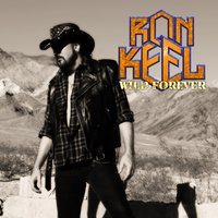 Wild Forever — Ron Keel