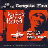 Mission's Most Hated — Gangsta Flea
